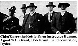 Chief Carry the Kettle, farm instructor Hassan, Agent W.S. Grant, Bob Grant, Band Councillor Ryder
